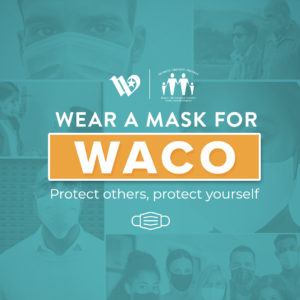 Mask Up Waco